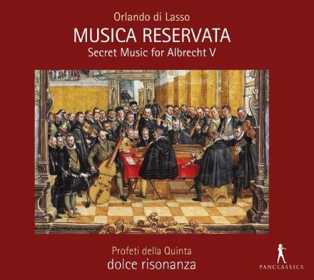 dolce risonanza Orlando di Lasso Musica Reservata