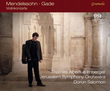 Irnberger, Jerusalem Symphony Orchestra, Salomon. Mendelssohn, Gade: Violin Concertos