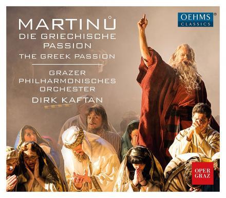 Bohuslav Martinu: The Greek Passion. Oper Graz, Kaftan